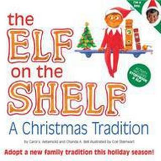 The Elf on the Shelf: A Christmas Tradition [With Book] (Övrigt format, 2008)